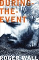 During-the-event : a novel