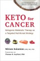 Keto for cancer : ketogenic metabolic therapy as a targeted nutritional strategy