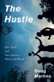 The hustle : one team and ten lives in Black and White