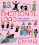 The emotional load : and other invisible stuff
