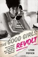 The good girls revolt how the women of Newsweek sued their bosses and changed the workplace