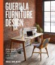 Guerilla furniture design : how to build lean, modern furniture with salvaged materials