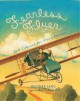 Fearless Flyer : Ruth Law and Her Flying Machine
