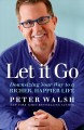 Let it go : downsizing your way to a richer, happier life