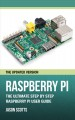 Raspberry pi the ultimate step by step raspberry pi user guide (the updated version )
