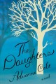 The daughters : a novel