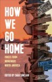 How we go home : voices from indigenous North America