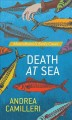 Death at sea : Montalbano's early cases