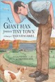 A giant man from a tiny town : a story of Angus MacAskill