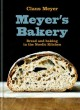 Meyer's Bakery : bread and baking in the Nordic kitchen