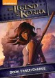The legend of Korra : book three : change