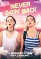 Never Goin' Back (DVD).