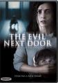 Andra sidan = The evil next door
