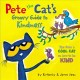Pete the cat's groovy guide to kindness : tips from a cool cat on how to be kind