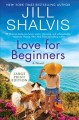 Love for beginners : a novel
