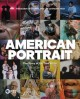 American portrait : the story of us, told by us