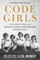 Code girls : the untold story of the American women code breakers who helped win World War II