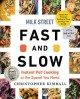 Milk Street fast and slow : Instant Pot cooking at the speed you need