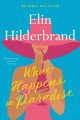 What happens in paradise : a novel