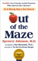 Out of the maze : an a-mazing way to get unstuck