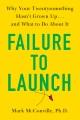 Failure to launch : why your twentysomething hasn