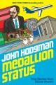Medallion status : true stories from secret rooms