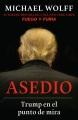 Asedio : Trump en el punto de mira