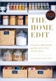 The home edit : a guide to organizing and realizing your house goals