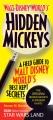 Hidden Mickeys : a field guide to Walt Disney World