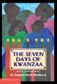 The seven days of Kwanzaa.