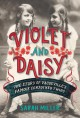 Violet and Daisy : the story of vaudeville