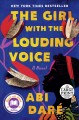 The girl with the louding voice : a novel