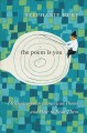 The poem is you : sixty contemporary American poems and how to read them