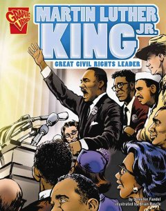 Martin Luther King, Jr. : great civil rights leader