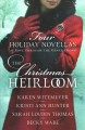 The Christmas heirloom : four holiday novellas of love through the generations