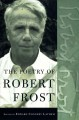 The poetry of Robert Frost : the collected poems