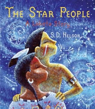 The Star People : a Lakota story