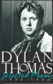 Dylan Thomas selected poems, 1934-1952.
