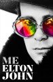 ME : ELTON JOHN OFFICIAL AUTOBIOGRAPHY