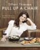 Pull up a chair : recipes from my family to yours