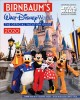 Birnbaum's Walt Disney World : the official vacation guide 2020 : expert advice from the inside source
