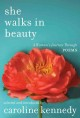 She walks in beauty : a woman's journey through poems