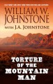 Torture of the mountain man