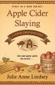Apple cider slaying