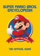Super Mario Bros. encyclopedia : the official guide to the first 30 years, 1985-2015