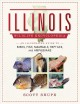 THE ILLINOIS WILDLIFE ENCYCLOPEDIA : An Illustrated Guide to Birds, Fish, Mammals, Reptiles, and Amphibians