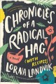 Chronicles of a radical hag (with recipes) : a novel
