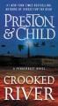 Crooked river : a Pendergast novel