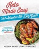 Keto made easy : fat adapted 50-day guide