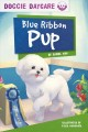 Blue ribbon pup